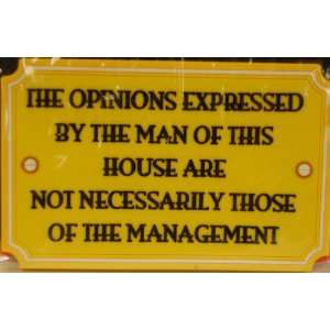 Fun Magnet the Opinion Expressed By the Man Kitchen