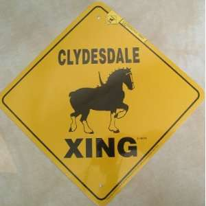 Clyesdale Draft Horse Xing Sign