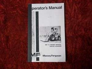 Massey Ferguson 11 Front Wheel Loader Operators Manual
