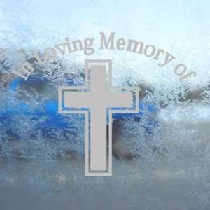 In Loving Memory Cross Gray Decal Truck Window Gray