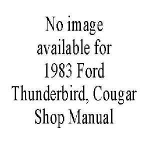 1983 THUNDERBIRD COUGAR Electrical Vacuum Shop Manual Automotive