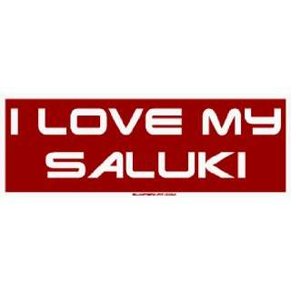 I Love My Saluki Large Bumper Sticker Automotive